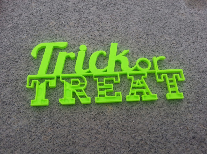 Trick or Treat Sign 3d printed Printed at home on Cube 2 printer