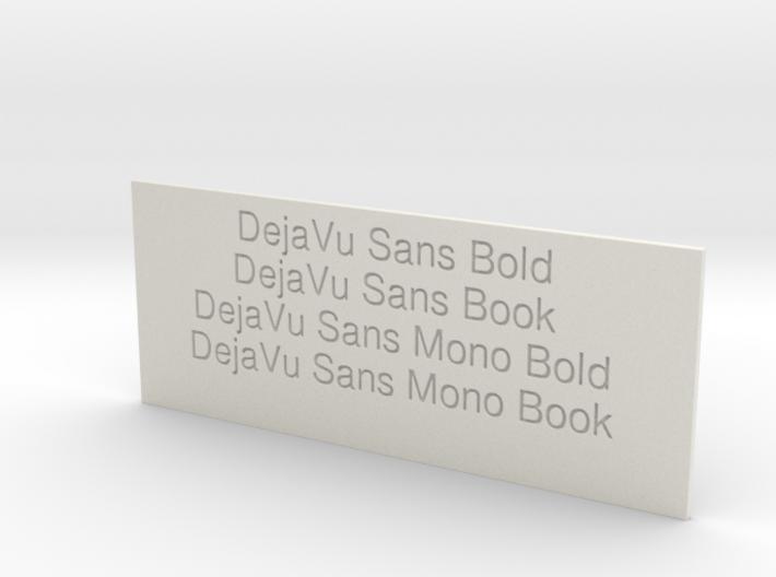 Font Samples - DejaVu Sans 3d printed