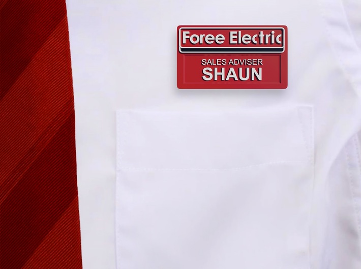 Shaun of the Dead Employee Name Tag 3d printed Use this 3d printed name tag to complete your outfit.