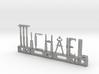 Michael Nametag 3d printed