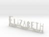 Elizabeth Nametag 3d printed