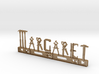 Margaret Nametag 3d printed