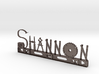 Shannon Nametag With Posts 3d printed
