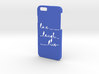 IPHONE 6 LOVE LAUGH LIVE 3d printed