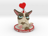 My Grumpy Valentine Custom Message 3d printed Add Your Own Message