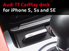 Audi TT CarPlay dock for iPhone 5/5s/SE 3d printed CarPlay dock for Audi TT with an iPhone SE, by happy customer Francesco N. (UK)