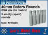 Hasbro-40mm-Bofors-rounds-2-5empties 3d printed