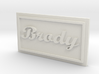 Brody Name patched 3d printed