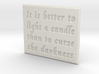It is better to light a candle 3d printed